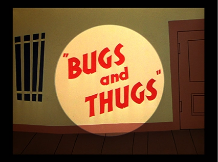 Bugs_and_Thugs_title_card - Copy