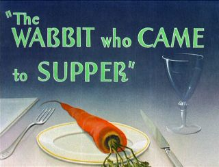 Wabbitwhocametosupper - Copy